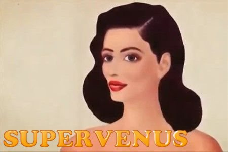 Супер Венера / Supervenus (2 мин)